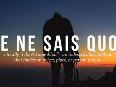 Je Ne Sais Quois | Every Mistress Has It
